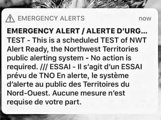 The alert message that NWT residents should have received on Wednesday. NNSL file photo