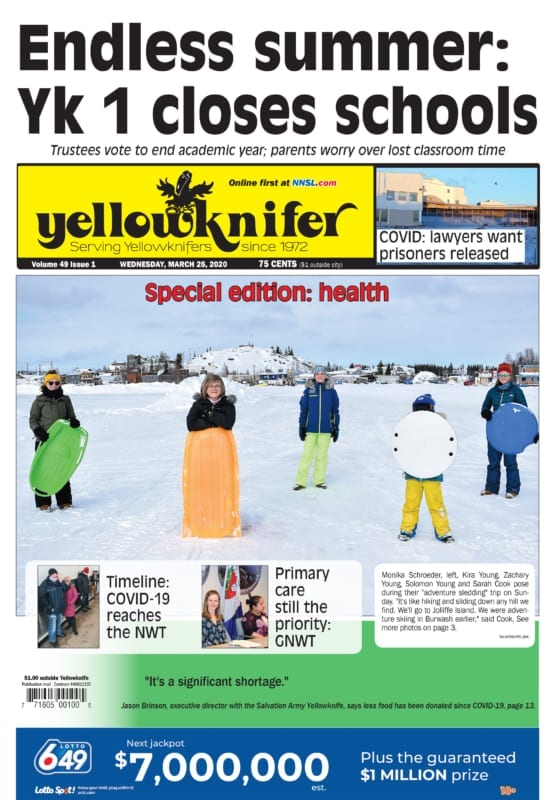 The March 25 issue of Yellowknifer, featuring breaking COVID-19 coverage and a special section on health.