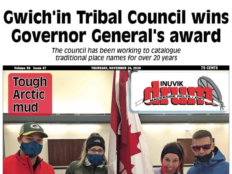 Gwich'in Tribal Council wins Governor General's award, Inuvik Drum, NWT, NNSL, November 26, 2020