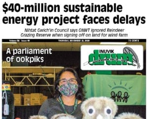 $40-million sustainable energy project faces delays, Inuvik Drum, December 10, 2020, NWT, NNSL