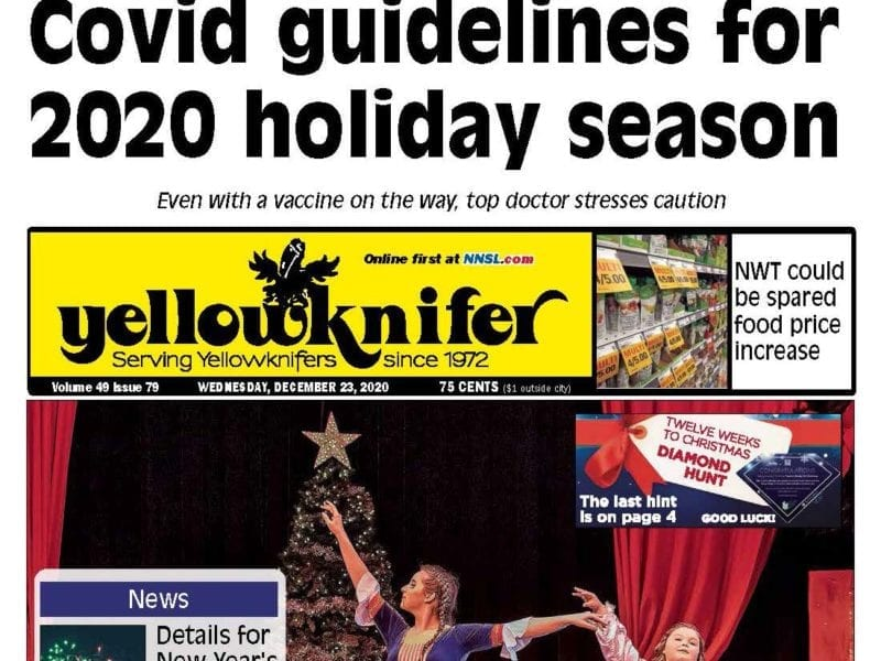 Covid guidelines for 2020 holiday season, Yellowknier, December 23, 2020, NWT, NNSL
