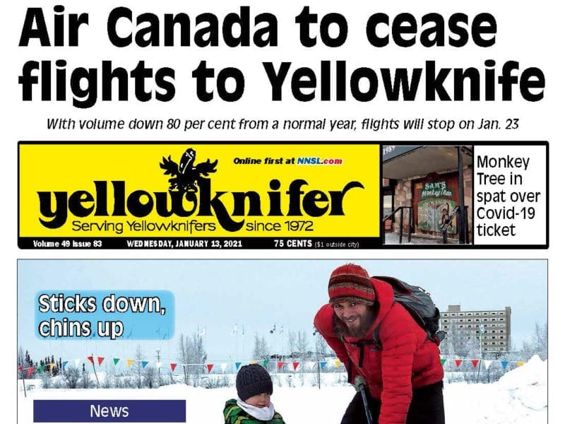 Air Canada to cease flights to Yellowknife, Yellowknifer, January 13, 2021, NNSL, NWT