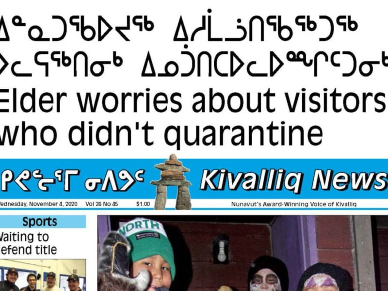 Elder worries about visitors who didn't quarantine, Kivalliq News, NNSL, Nunavut, November 4